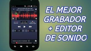 El Mejor Grabador Y Editor De Audio- Sonido Para Android