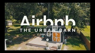 Real Estate Video Tour : The Urban Barn - Airbnb Tiny House In Houston, Tx