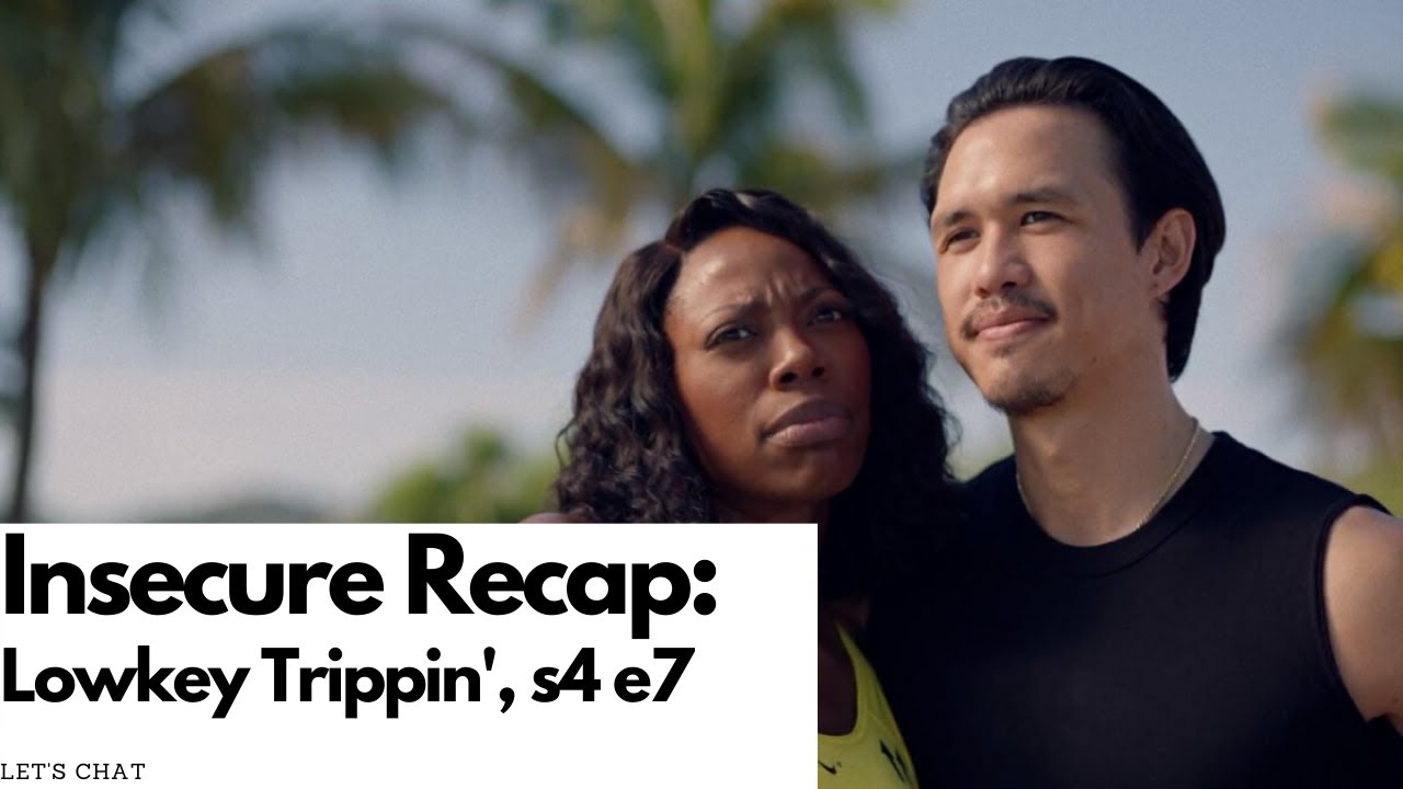 Download Insecure HBO: Season 4 Episode 7 Lowkey Trippin'