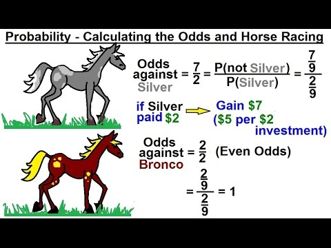 Probability & Statistics (24 of 62) Calculating the Odds and Horse Racing