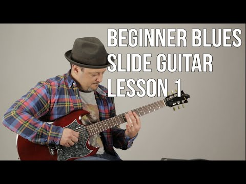 Super Beginner Blues Slide Guitar Lesson  Basic Slide Guitar Techniques 1