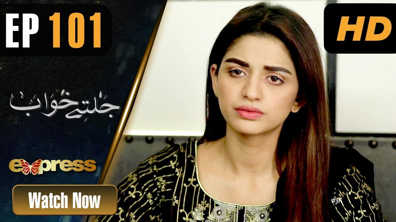 Jaltay Khwab - Episode 101 Express TV Mar 27