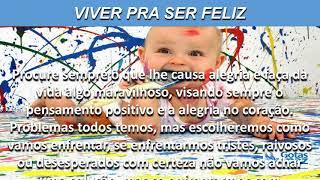 VIVER PRA SER FELIZ(ÁUDIO) - GOTASDEPAZ - MENSAGENS EDIFICANTES