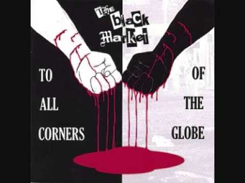 The Black Market - To All Corners Of The Globe