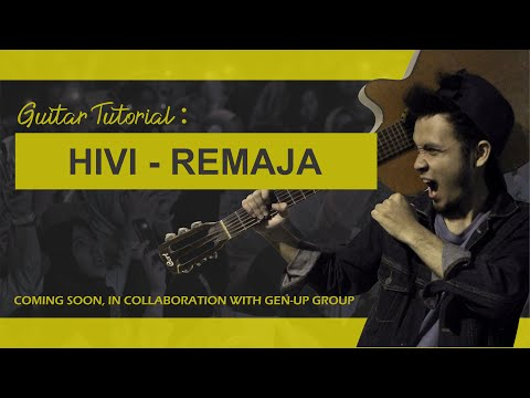 HIVI - Remaja (Chord Tutorial)