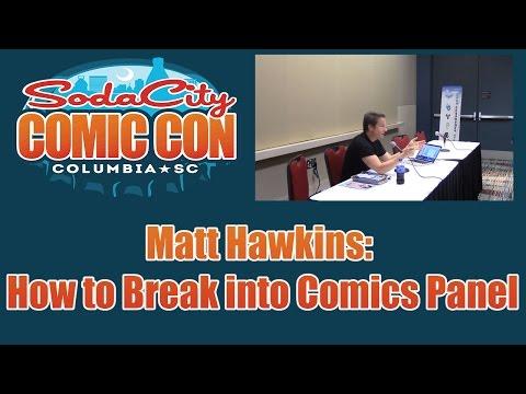 SCCC16 - Matt Hawkins: How to Break into Comics