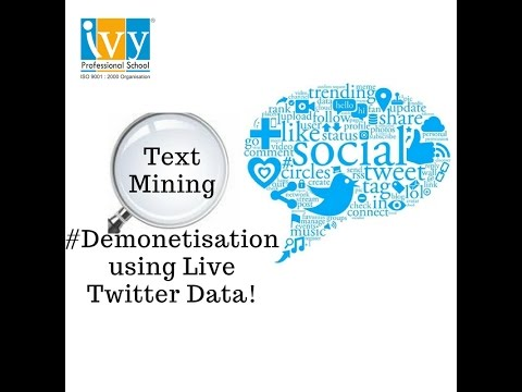 Analysing Demonetisation through Text Mining using Live Twitter Data!