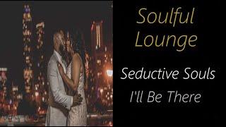 Soulful Lounge [Seductive Souls - I