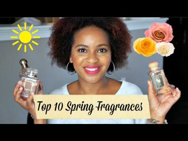 10 Fragrances I'm Excited to Wear This Spring (2020)