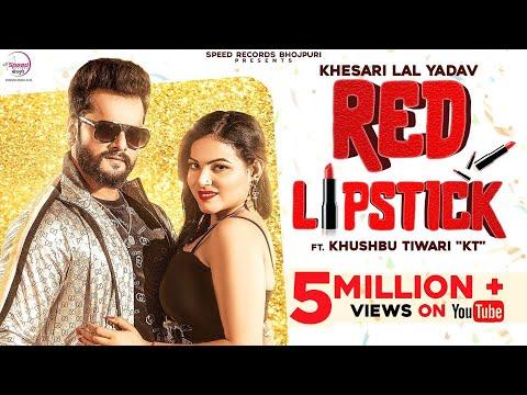 Khesari Lal Yadav | रेड लिपस्टिक | Red Lipstick | Khushbu Tiwari KT | Latest Bhojpuri Song 2020