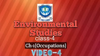 Class-4 (Environmental studies) | Ch-3 (Occupations) | video-3