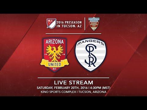 Arizona United SC vs. Swope Park Rangers | 2016 Desert Diamond Cup
