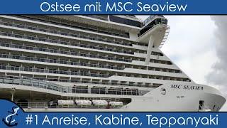 Ostsee mit MSC Seaview - #1 Anreise, Laboe, Kabine & Teppanyaki - Kreuzfahrt-Vlog 2021 - 4K UHD