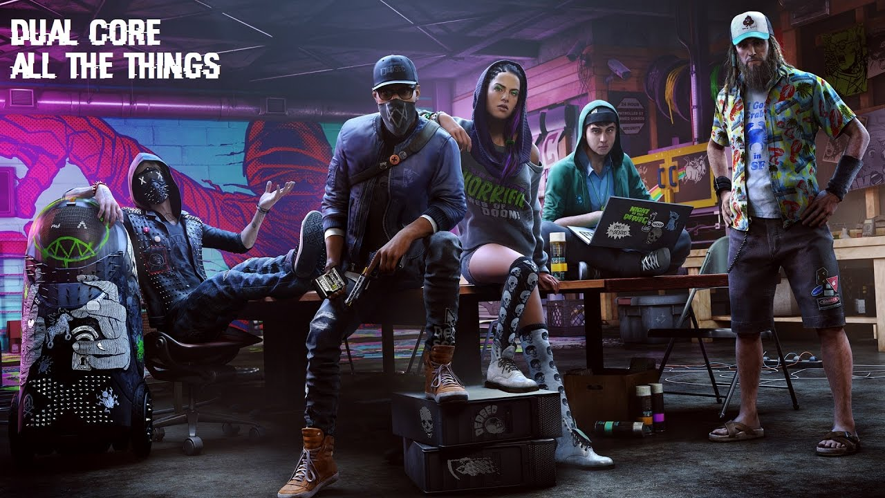 watch dogs 2 soundtrack | dual core - all the things - youtube