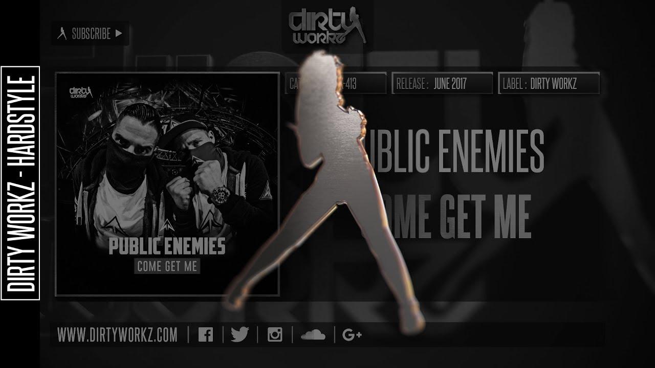 Download Public Enemies - Come Get Me (Official HQ Preview)