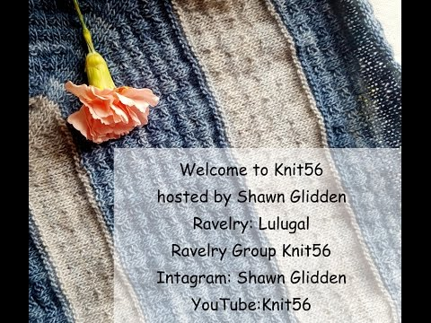 Knit56 Episode 5 - knitting and a bit of my music life at the end.