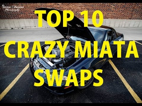 Top 10 Miata Engine Swaps YOU MIGHT WANT! - YouTube