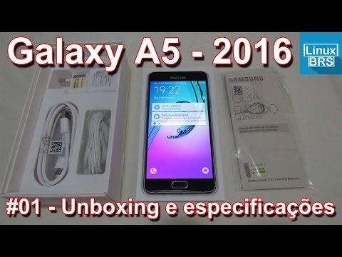 Samsung Galaxy A5 2016 - Unboxing (tirando da caixa) e especificações - Português