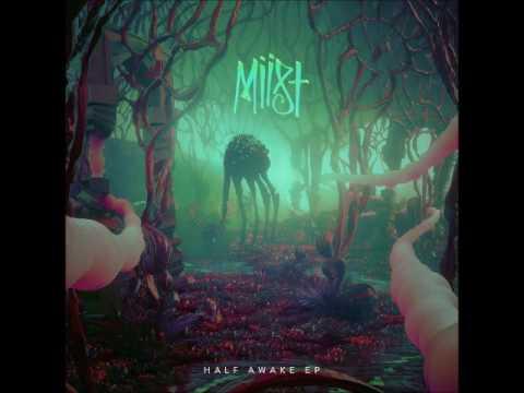 MIIST - Half Awake (Full EP 2017)