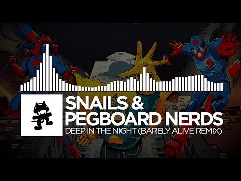 Snails & Pegboard Nerds - Deep in the Night (Barely Alive Remix) [Monstercat Release]