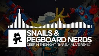 Snails Pegboard Nerds Deep In The Night Barely Alive Remix Monstercat Release