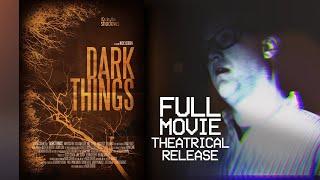 DARK THINGS   Horror Full Movie