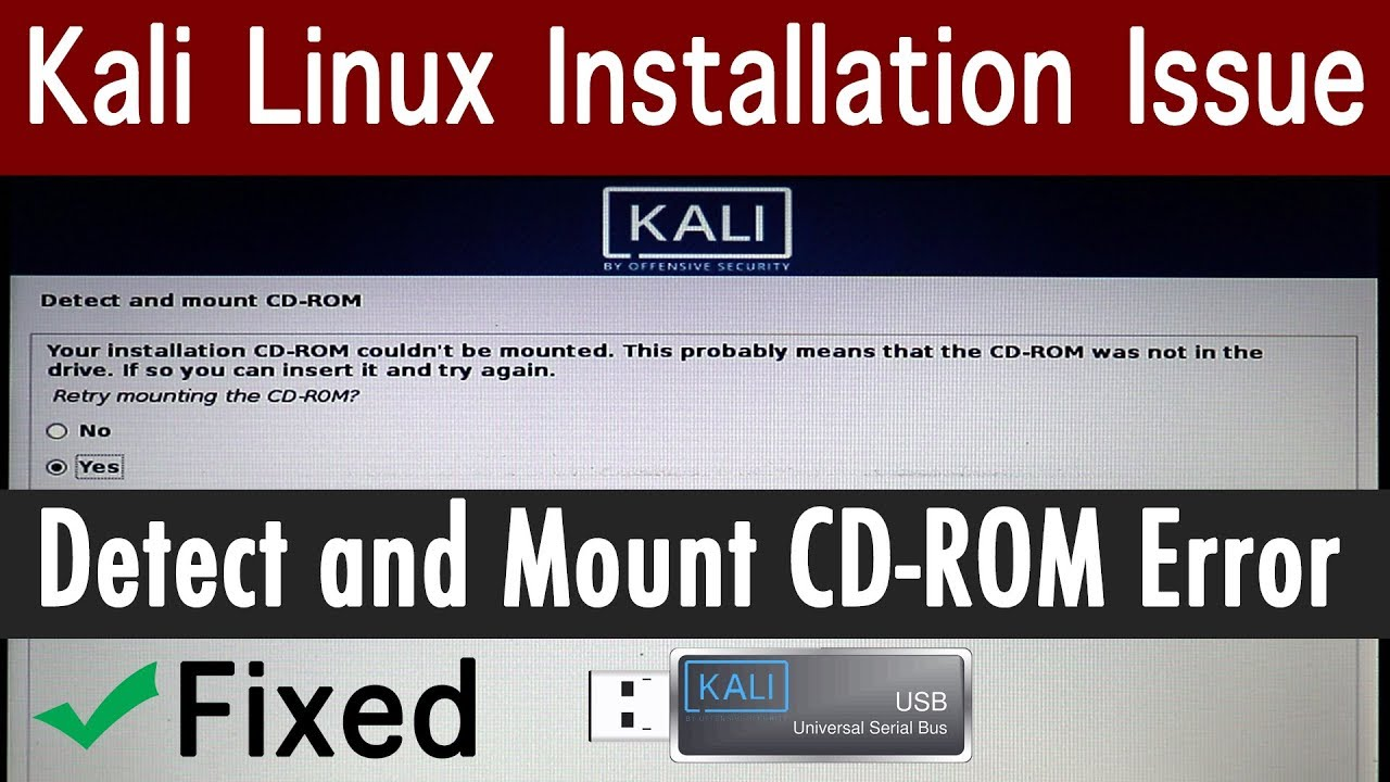 How to Fix Detect and Mount CD-ROM Kali Linux Install Error in 2019 [Hindi]