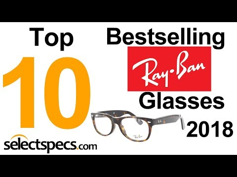 Top 10 Bestselling Ray Ban Glasses 2018 - With Selectspecs.com