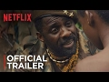 Beasts Of No Nation Main Trailer A Netflix Ori