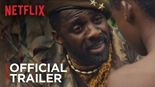 Beasts of No Nation | Official Trailer [HD] | Netflix
