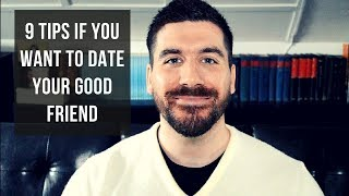 Should You Date Your Friend? (Christian Dating Advice)