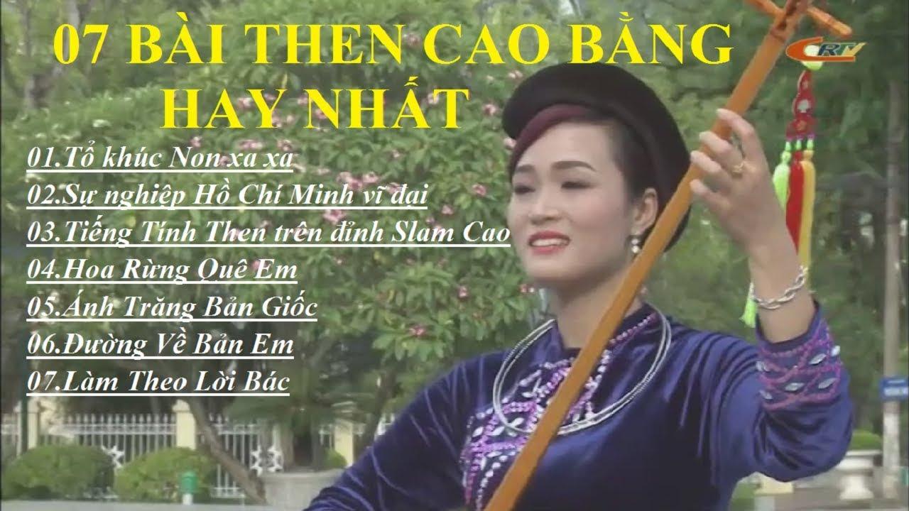 VCBG – 7 Bài hát then Cao Bằng hay nhất – Điệu then nhớ Bác