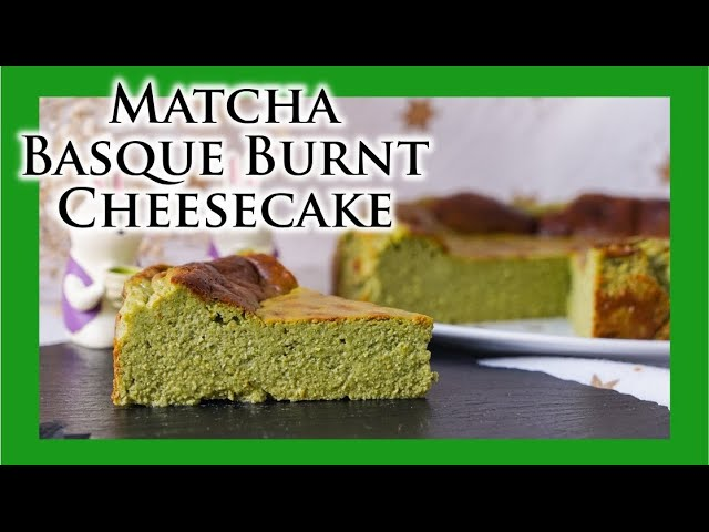 Matcha Basque Burnt Cheesecake Recipe Ladymoko Youtube