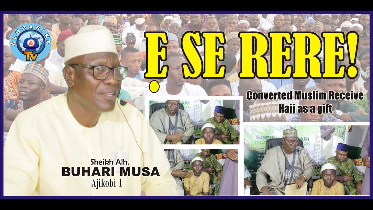 Download Ese Rere   Do Good   Sheikh Buhari Omo Musa   2021 Pre-Ramadan Latest Islamic Lecture