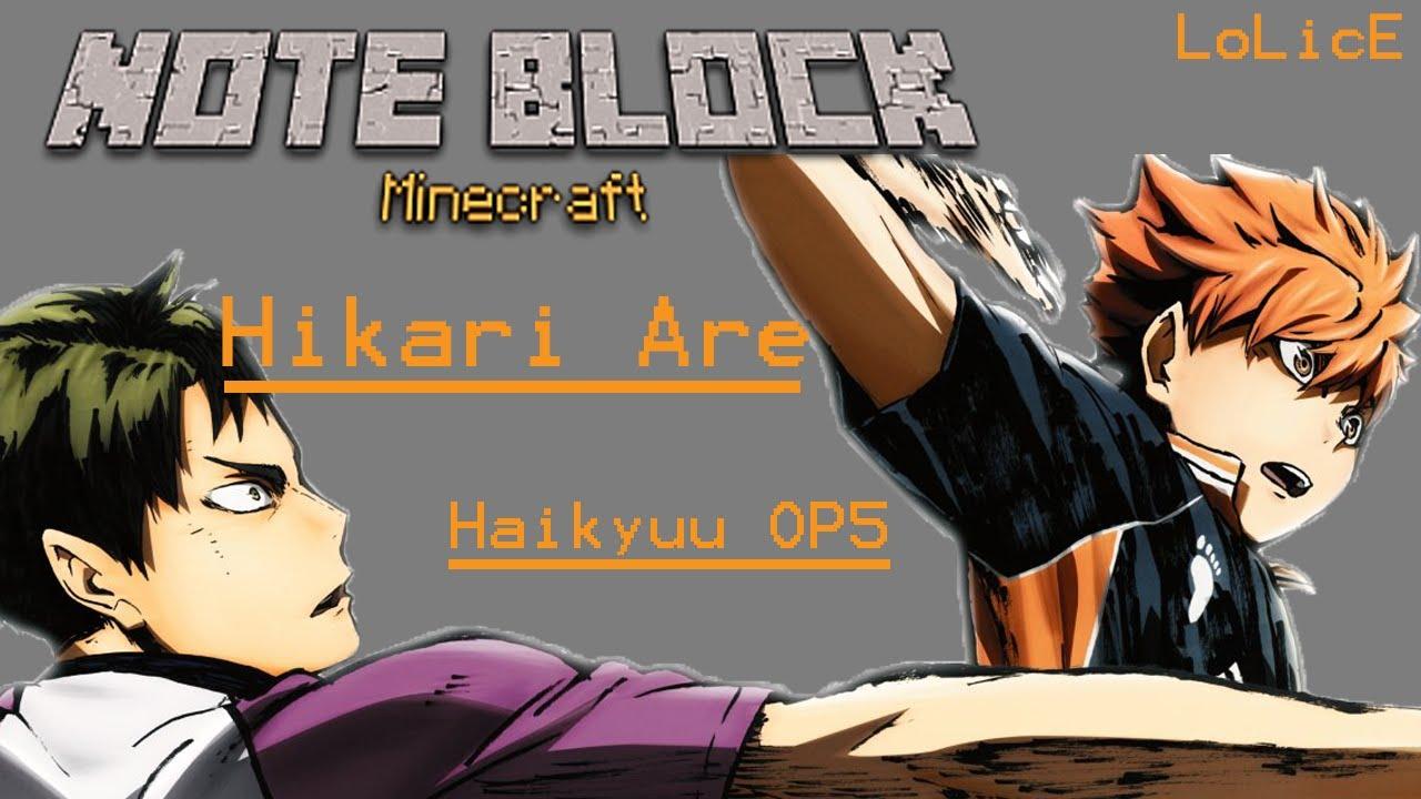 Download [NoteBlock Cover] Hikari are (Haikyuu!! OP5)