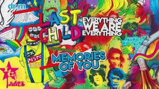 [3.71 MB] Last Child - Memories Of You (Official Audio)
