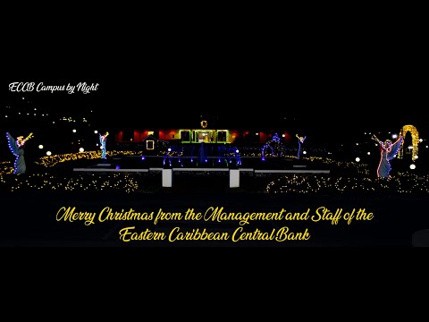 Merry Christmas from the Management and Staff of the Eastern Caribbean Central Bank