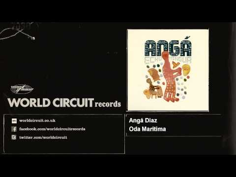 Angá Diaz - Oda Maritima
