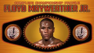 Floyd Mayweather Jr - Complete Championship Profile