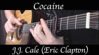 J.J. Cale (Eric Clapton) - Cocaine - Fingerstyle Guitar