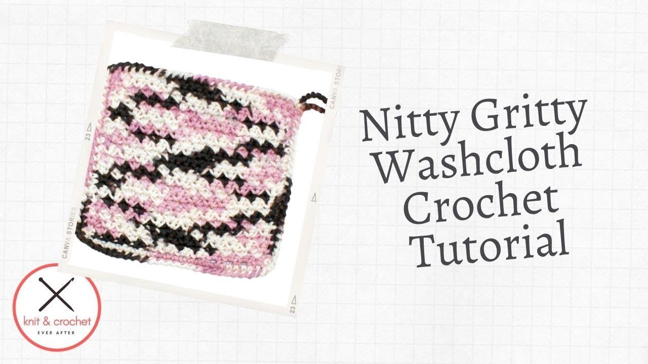 Nitty Gritty Washcloth Free Pattern Workshop Youtube