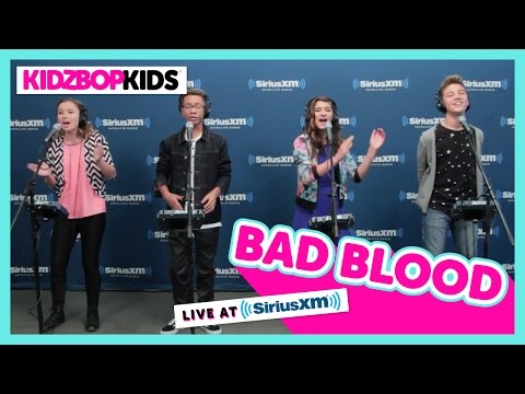 KIDZ BOP Kids - Bad Blood (Live At SiriusXM) [KIDZ BOP 30]