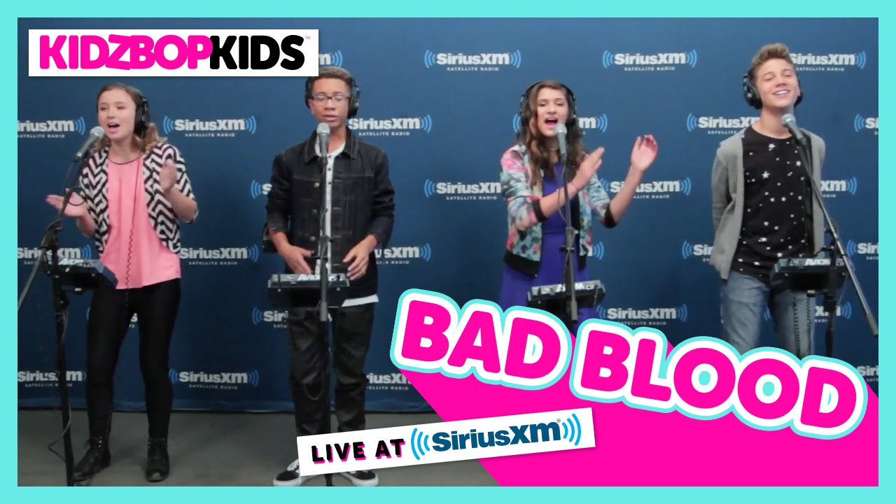 KIDZ BOP Kids - 'Bad Blood' A Cappella (Live at SiriusXM) [KIDZ BOP 30]