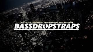 Twenty One Pilots - Heathens (RAWA & Wanz & Low Casters Remix) (Bass Boosted)