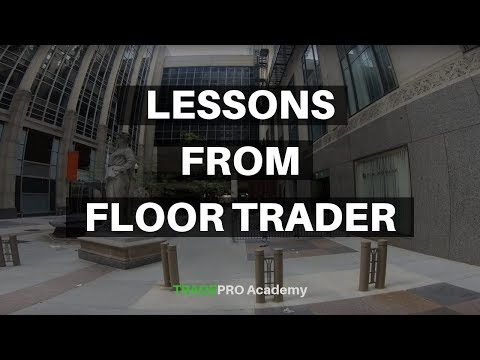 Day Trading Lessons from a Floor Trader - Recent Visit to CBOT Building