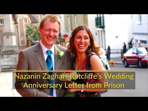 Nazanin Zaghari-Ratcliffe Wedding Anniversary Letter From Prison