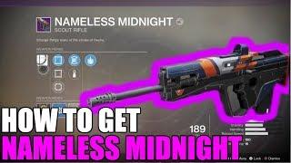 How to get NAMELESS MIDNIGHT | Destiny 2