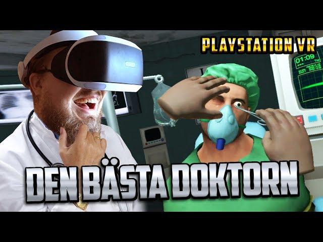 DEN BÄSTA DOKTORN!   Surgeon Simulator PSVR