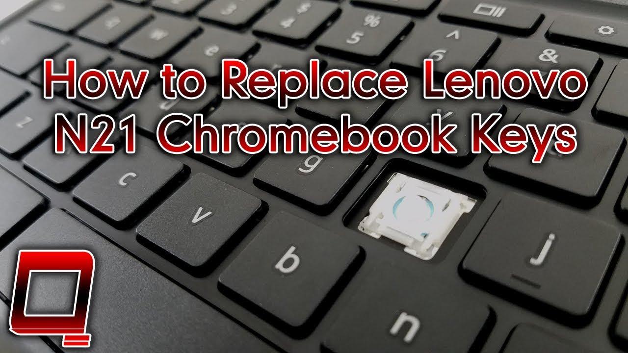 5cadce303e5 How to Replace Lenovo N21 Chromebook Keys - YouTube