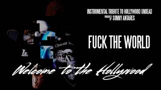 Hollywood Undead Fuck The World Instrumental Cover By SonnyAntares